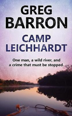 Camp Leichhardt by Greg Barron