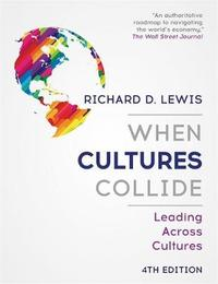 When Cultures Collide by Richard D Lewis