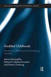 Disabled Childhoods by Janice McLaughlin image