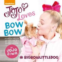 JoJo Loves BowBow by JoJo Siwa