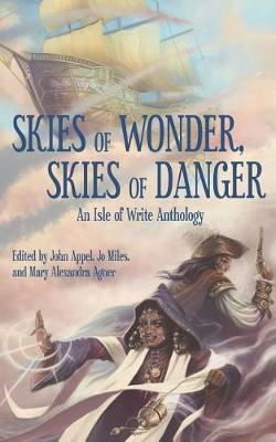 Skies of Wonder, Skies of Danger by John Appel image