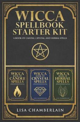 Wicca Spellbook Starter Kit by Lisa Chamberlain