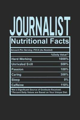 Journalist Nutritional Facts by Dennex Publishing