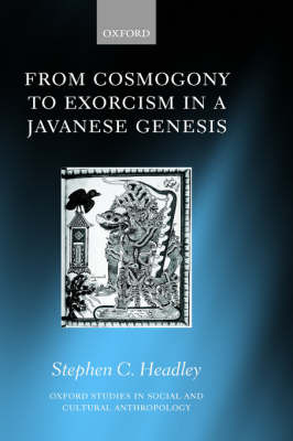From Cosmogony to Exorcism in a Javavese Genesis by Stephen C. Headley image