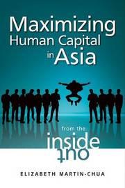 Maximizing Human Capital in Asia by Elizabeth Martin-Chua