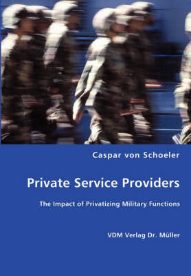 Private Service Providers by Caspar von Schoeler