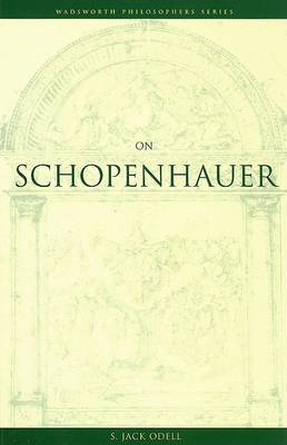 On Schopenhauer by S.Jack Odell