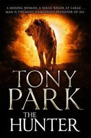The Hunter by Tony Park