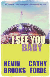 I See You Baby by Kevin Brooks