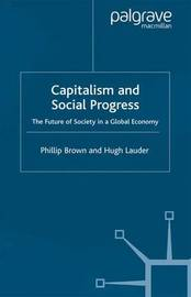 Capitalism and Social Progress by Phillip Brown image