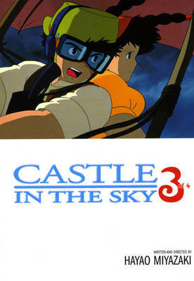 Castle In The Sky, Vol. 3 by Hayao Miyazaki