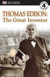 DK Readers L4: Thomas Edison: The Great Inventor by Caryn Jenner