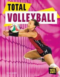 Total Volleyball by Alex Monnig