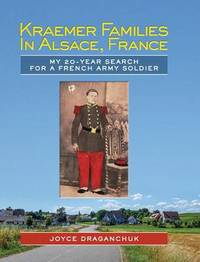 Kraemer Families in Alsace, France by Joyce Draganchuk