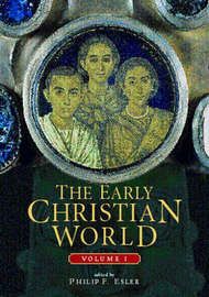 The Early Christian World by Philip Francis Esler image