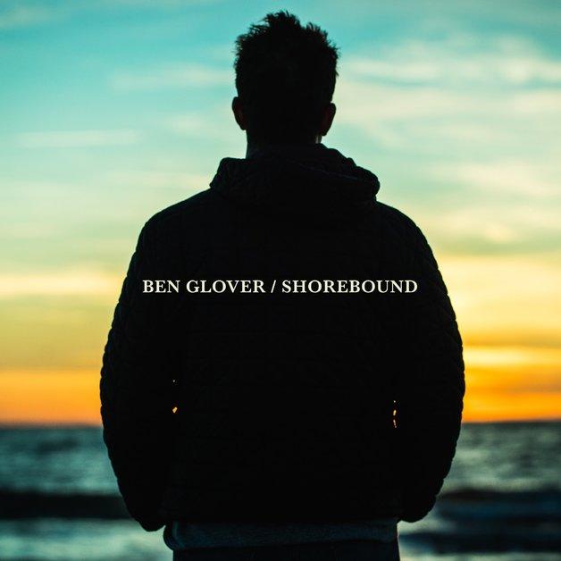 Shorebound by Ben Glover