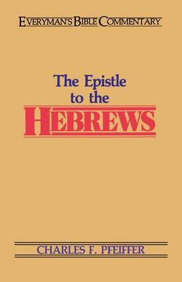 Epistle to the Hebrews by Charles F. Pfeiffer image