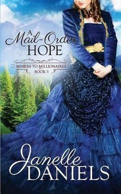 A Mail-Order Hope by Janelle Daniels image