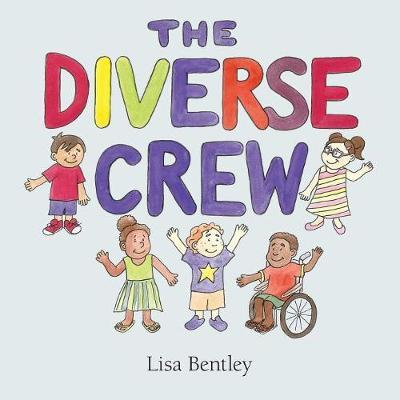 The Diverse Crew by Lisa Bentley image