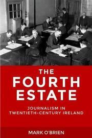 The Fourth Estate by Mark O'Brien