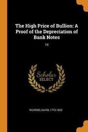 The High Price of Bullion by David Ricardo image
