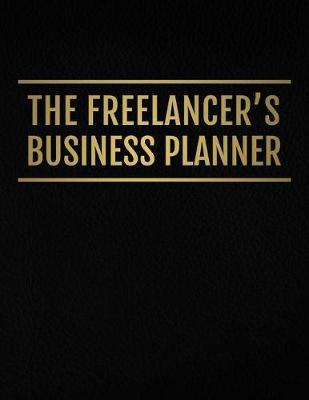 The Freelancer's Business Planner by Caitlin Cahill image