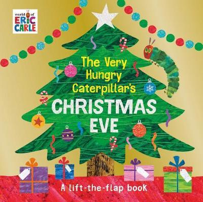 The Very Hungry Caterpillar's Christmas Eve by Eric Carle