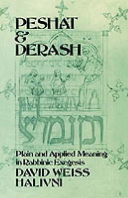 Peshat and Derash by David Weiss Halivni image