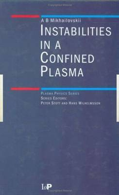 Instabilities in a Confined Plasma by A.B. Mikhailovskii image