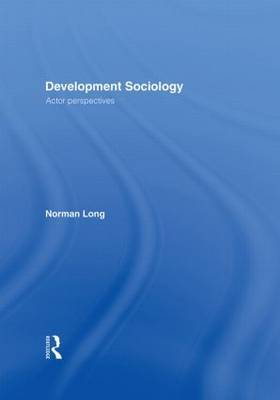 Development Sociology by Norman Long