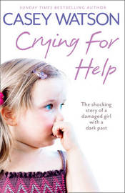 Crying for Help by Casey Watson