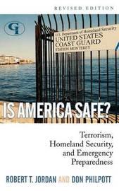 Is America Safe? by Robert T Jordan image