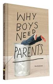 Why Boys Need Parents by Alex Beckerman