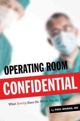 Operating Room Confidential by Paul Whang image