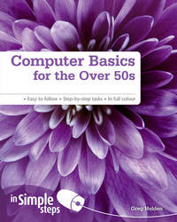 Computer Basics for the Over 50s In Simple Steps by Greg Holden image
