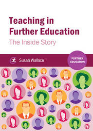 Teaching in Further Education by Susan Wallace image