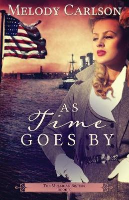 As Time Goes by by Melody Carlson image
