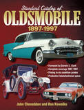 Standard Catalog of Oldsmobile, 1897-1997 by Old Cars Weekly Staff