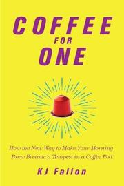 Coffee for One by K. J. Fallon