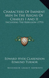 Characters of Eminent Men in the Reigns of Charles I and II: Including the Rebellion (1793) by Edward Hyde Clarendon, Ear