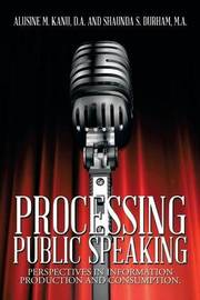 Processing Public Speaking by A Kanu D a