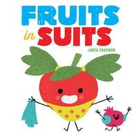 Fruits in Suits by Jared Chapman image
