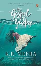 The Gospel of Yudas by K. R. Meera
