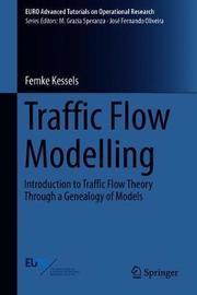 Traffic Flow Modelling by Femke Kessels