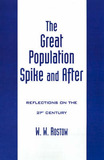 The Great Population Spike and After by W.W. Rostow