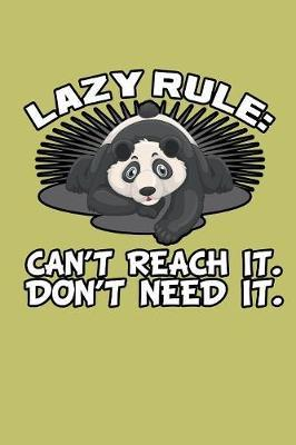 Lazy Rule Can'T Reach It Don'T Need It by Books by 3am Shopper image