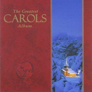 The Greatest Carols Album (2CD) by Various image