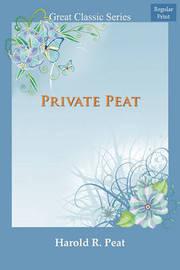 Private Peat by Harold Reginald Peat image