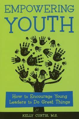Empowering Youth by Kelly Curtis