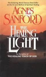 Healing Light by Agnes Sanford image